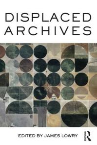Displaced archives cover