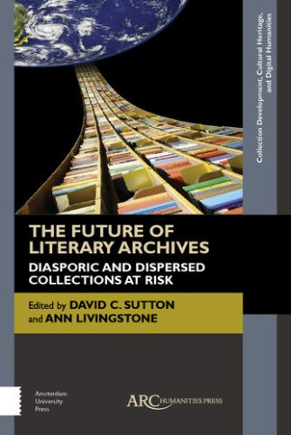 future of literary archives